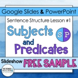 Subjects and Predicates: Sentence Structure Lesson #1 (FREEBIE Version)