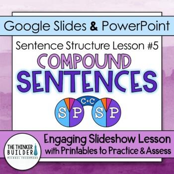 Compound Sentences: Sentence Structure Lesson #5
