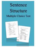 Sentence Structure Multiple Choice Test