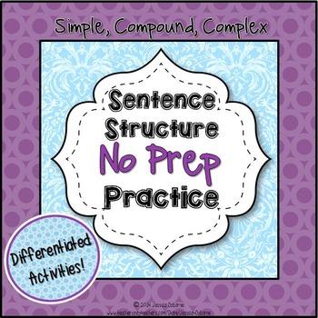 Sentence Structure No Prep Practice for Simple, Compound, Complex Types