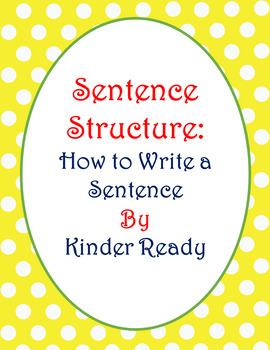 Sentence Structure Set One