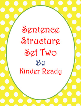Sentence Structure: Set Two