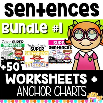 Sentence Structure - Writing Super Complete Sentences - BUNDLE #1