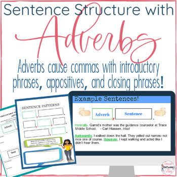 Sentence Structure and Sentence Variety Using Adverbs!