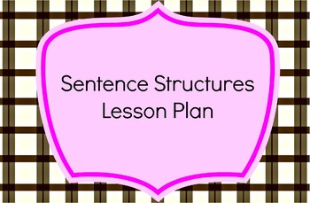 Sentence Structures Lesson and Presentation