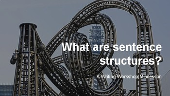 Sentence Structures Minilesson