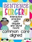 Sentence Surgery- 1st Grade CCSS