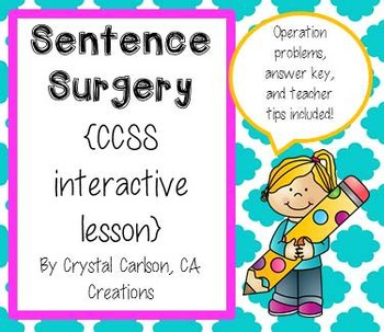 Sentence Surgery {CCSS Interactive Lesson WITH Answer Key and Teacher Tips}