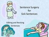 Sentence Surgery: Revising and Editing