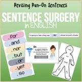 Sentence Surgery!! Run-on Sentences & Revising Sentences (