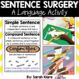 Sentence Surgery {Simple to Compound Sentences}