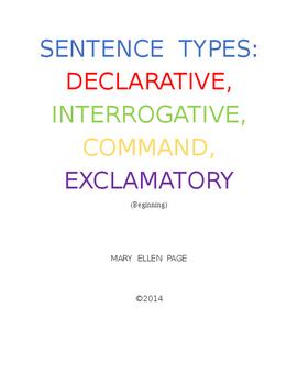 Sentence Types: Declarative, Interrogative, Commands, Exclamatory