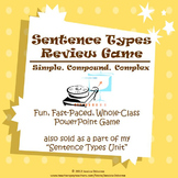 Sentence Structure Review Game: Simple, Compound, Complex Structure (PowerPoint)