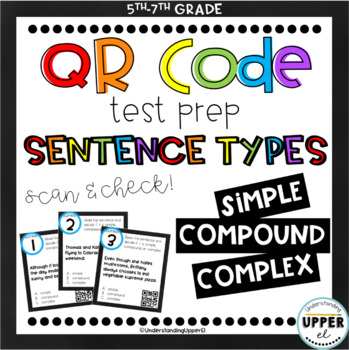 Understanding complex sentences teaching resources teachers pay simple compound complex sentences multiple choice qr code self checking fandeluxe Image collections