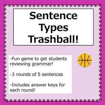 Sentence Types- Trashball Review