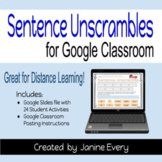 Sentence Unscrambles for Google Classroom & Distance Learning