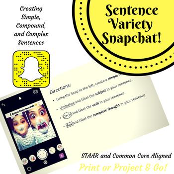 Sentence Variety Using Snapchat!