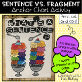 Sentence Vs. Fragment Anchor Chart Activity