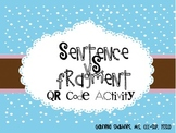 Sentence Vs. Fragment QR Code Activity