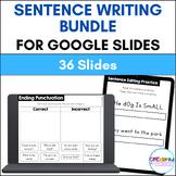 Sentence Writing BUNDLE for Google Slides | Distance Learning
