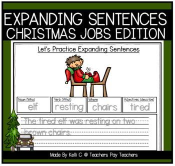 Expanding Sentences-Christmas Edition (Nouns, Verbs, Adjectives & Setting)