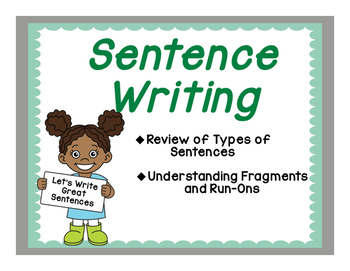 Sentence Writing: Fixing Fragments and Run-Ons