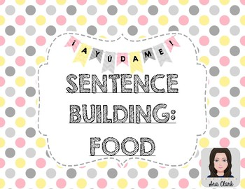 Sentence Building: Food