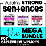 Sentence Writing - Building Strong Sentences Growing MEGA-BUNDLE