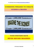 Sentence Writing Mastery by Manipulating 1,000,000 Fascinating Phrases!