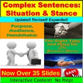 Complex Sentences:  Situation and Stance