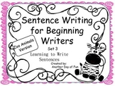 Sentence Writing for Beginning Writers - Learning to Write Sentences Zoo Theme