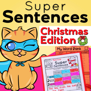 Sentence Writing for Christmas and Sentence Structure Practice Differentiated