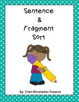 Sentence and Fragment Sort
