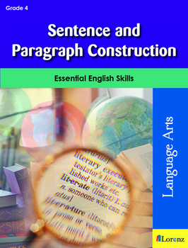 Sentence and Paragraph Construction
