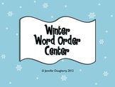 Sentence and Word Order Center - Winter Theme!