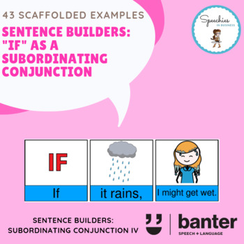 """Sentence builders: """"If"""" as a Subordinating Conjunction"""