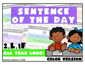 2.L.1f - Sentence of the Day (Expand, Combine, and Create) ALL YEAR LONG!