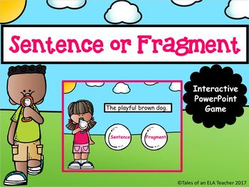 Sentence or Fragment ~ Interactive PowerPoint Game