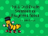 Sentence or Fragment Scoot