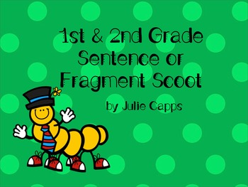 Sentence or Fragment Scoot