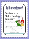 Sentence or Not a Sentence Cup Sort