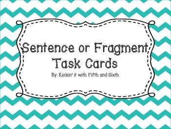 Sentence or Sentence Fragment Task Cards
