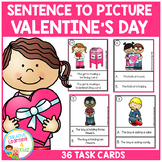 Sentence to Picture Match Task Cards Valentine's Day Set