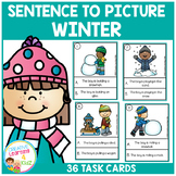 Sentence to Picture Match Task Cards Winter Set