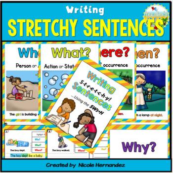 Sentence Writing - {Writing Stretchy Sentences Using the 5Ws + H}