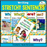 Building Sentences - (Writing Stretchy Sentences Using the 5Ws + H)