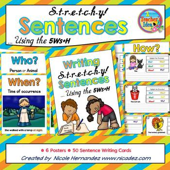Sentence Writing - {Writing Stretchy Sentences Using the 5Ws + H}