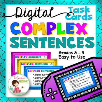 Sentences Complex - Digital Task Cards for Google Drive