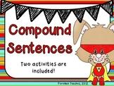 Sentences - Compound Sentences