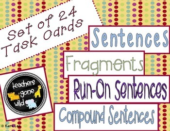 Sentences, Compound Sentences, Fragments, and Run-On Sentences Task Cards